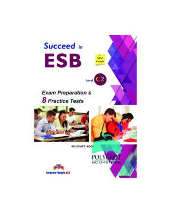 Succeed in Esb c2 andrew betsis elt tetragono