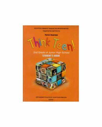 ΑΓΓΛΙΚΑ Β' ΓΥΜΝΑΣΙΟΥ THINK TEEN! 2ND GRADE ΑΡΧΑΡΙΟΙ STUDENT'S BOOK 21-0109